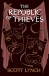 The Republic of Thieves - Scott Lynch (Hardcover)