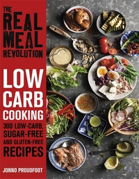 Real Meal Revolution: Low Carb Cooking - Jonno Proudfoot (Paperback) - Cover