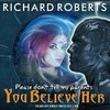 Please Don't Tell My Parents You Believe Her - Richard Roberts (CD/Spoken Word)