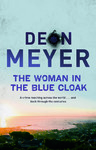 The Woman in the Blue Cloak - Deon Meyer (Trade Paperback)