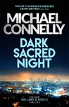 Dark Sacred Night - Michael Connelly (Trade Paperback)
