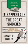 It Happened in the Great Smokies - Michael R. Bradley (Paperback)