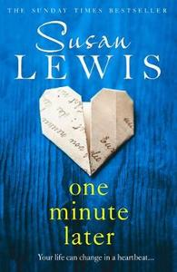 One Minute Later - Susan Lewis (Trade Paperback)