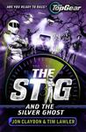 Stig and the Silver Ghost - Jon Claydon (Paperback)