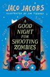 Good Night For Shooting Zombies - Jaco Jacobs (Paperback)