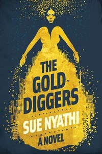 Gold Diggers - Sue Nyathi (Paperback) - Cover