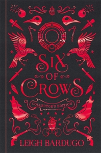 Six of Crows: Collector's Edition : Book 1 - Leigh Bardugo (Hardcover) - Cover