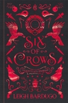 Six of Crows: Collector's Edition : Book 1 - Leigh Bardugo (Hardcover)