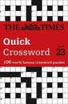 Times Quick Crossword Book 23 - The Times Mind Games (Paperback)