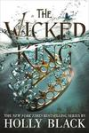 Wicked King - Holly Black (Hardcover)