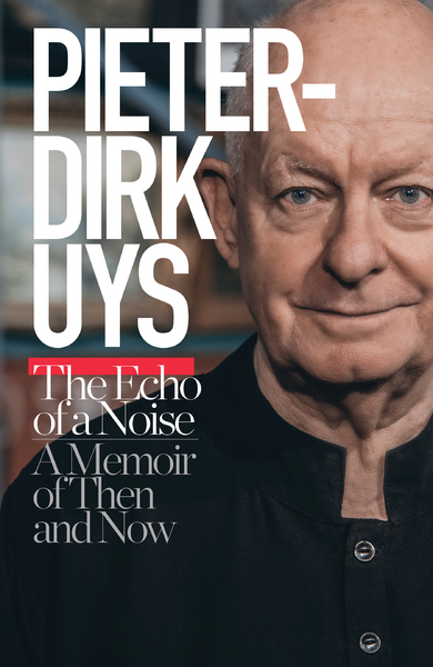 Image result for The Echo of a Noise: A Memoir by Pieter-Dirk Uys