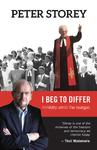 I Beg to Differ - Peter Storey (Paperback)