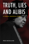Truth, Lies And Alibis - Fred Bridgland (Paperback)