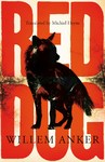 Red Dog - Willem Anker (Paperback)