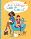 Sticker Dolly Dressing Cats and Kittens - Fiona Watt (Paperback)