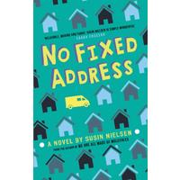 No Fixed Address - Susin Nielsen (Hardcover)