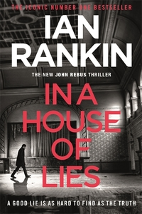In a House of Lies - Ian Rankin (Trade Paperback) - Cover
