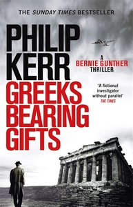 Greeks Bearing Gifts - Philip Kerr (Paperback)