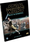 Star Wars: Rise of the Separatists (Role Playing Game)