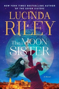 The Moon Sister - Lucinda Riley (Hardcover)