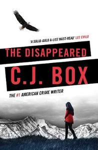 Disappeared - C. J. Box (Paperback)