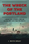 Wreck of the Portland - J. North Conway (Hardcover)