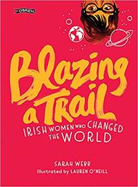 Blazing a Trail - Sarah Webb (Hardcover) - Cover