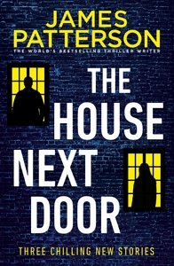 House Next Door Collection - James Patterson (Trade Paperback)