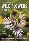 Field GuideTo Wild Flowers Of South Africa - John Manning (Paperback)