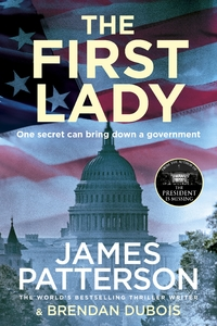 First Lady - James Patterson (Trade Paperback)