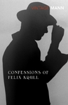 Confessions of Felix Krull - Thomas Mann (Paperback)