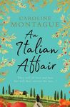 An Italian Affair - Caroline Montague (Trade Paperback)