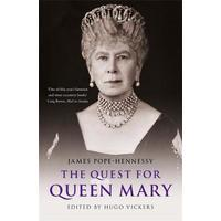 Quest For Queen Mary - James Pope-Hennessy (Trade Paperback)
