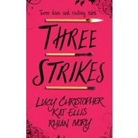 Three Strikes - Lucy Christopher (Paperback)