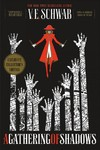 A Gathering of Shadows - V. E. Schwab (Hardcover)