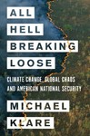 All Hell Breaking Loose - Michael Klare (Hardcover)