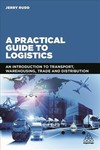 A Practical Guide To Logistics - Jerry Rudd (Paperback)