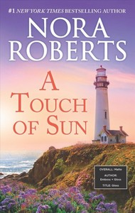 A Touch of Sun - Nora Roberts (Paperback)