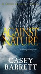 Against Nature - Casey Barrett (Paperback)