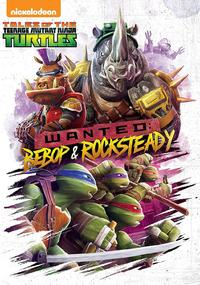 Tales of the Teenage Mutant Ninja Turtles: Wanted: Bebop & Rocksteady (DVD)