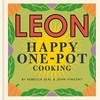 Happy Leons: Leon Happy One-Pot Cooking - Rebecca Seal (Hardcover)