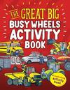 Great Big Busy Wheels Activity Book - Peter Bently (Paperback)