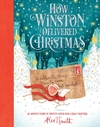 How Winston Delivered Christmas - Alex T. Smith (Hardcover)
