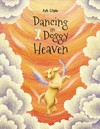 Dancing in Doggy Heaven - Ash Gilpin (Paperback)