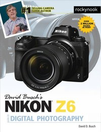 David Busch's Nikon Z6 Guide to Digital Photography - David D. Busch (Paperback) - Cover