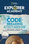 Explorer Academy Codebreaking Activity Adventure - National Geographic Kids (Paperback)