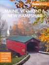 Fodor's Maine, Vermont, & New Hampshire - Fodor's Travel Guides (Paperback)