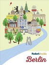Fodor's Inside Berlin - Fodor's Travel Guides (Paperback)