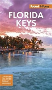 Fodor's in Focus Florida Keys - Fodor's Travel Guides (Paperback) - Cover