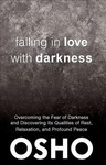 Falling in Love With Darkness - Osho (Paperback)